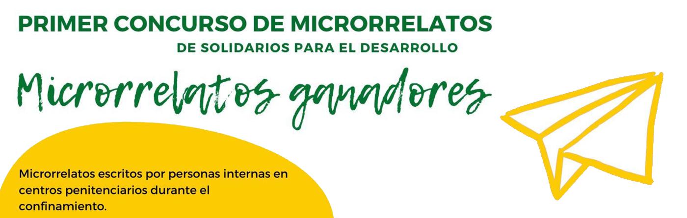 Microrrelatos ganadores. Primer concurso de microrrelatos en centros penitenciarios